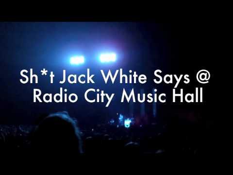 SH!T Jack White says at Radio City Music Hall 09/29/2012