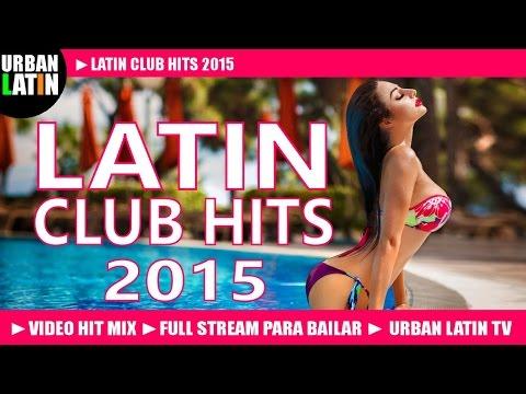 BIG LATIN HITS 2015 ► SUMMER 2015 ► BACHATA, SALSA, REGGAETON, MERENGUE, LATINO, KUDURO