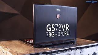 Обзор ноутбука MSI GS73VR 7RG-070RU в 4K 