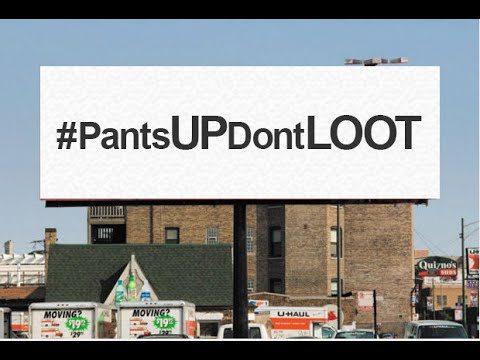 Pants Up! Don't Loot!  Ferguson Billboard to Support Darren Wilson.