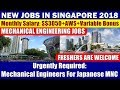 Jobs In Singapore: Mechanical Engineers For Japanese MNC At Tuas || Freshers Are Welcome To Apply 🔥