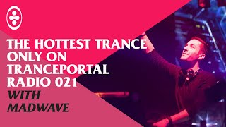 Tranceportal Radio 21 - Mix by Madwave