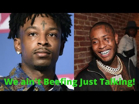 "21 Savage & Southside Exchange Words ""We Just Talking"" Slow Down Loud Taliking"