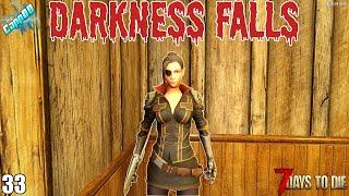 7 Days To Die - Darkness Falls EP33 - Meet Eve, My New Friend! (Alpha 19)