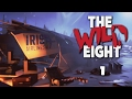The Wild Eight - Early Gameplay | Part 1 | Tough Survival (Single Player)