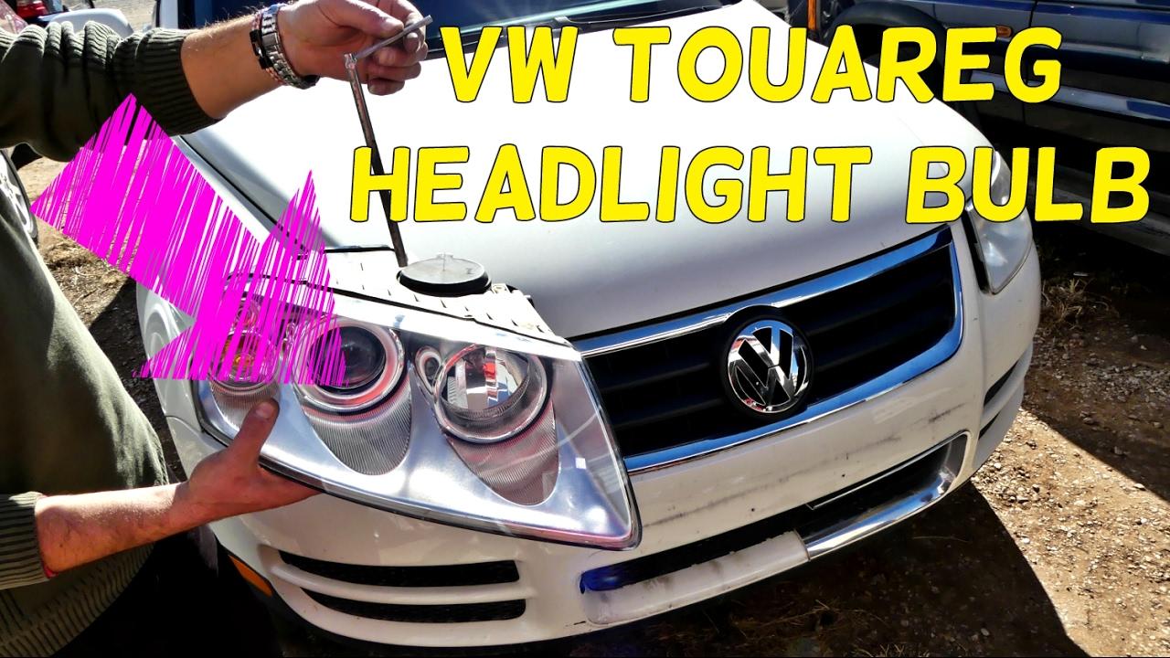 2008 touareg headlight bulb replacement