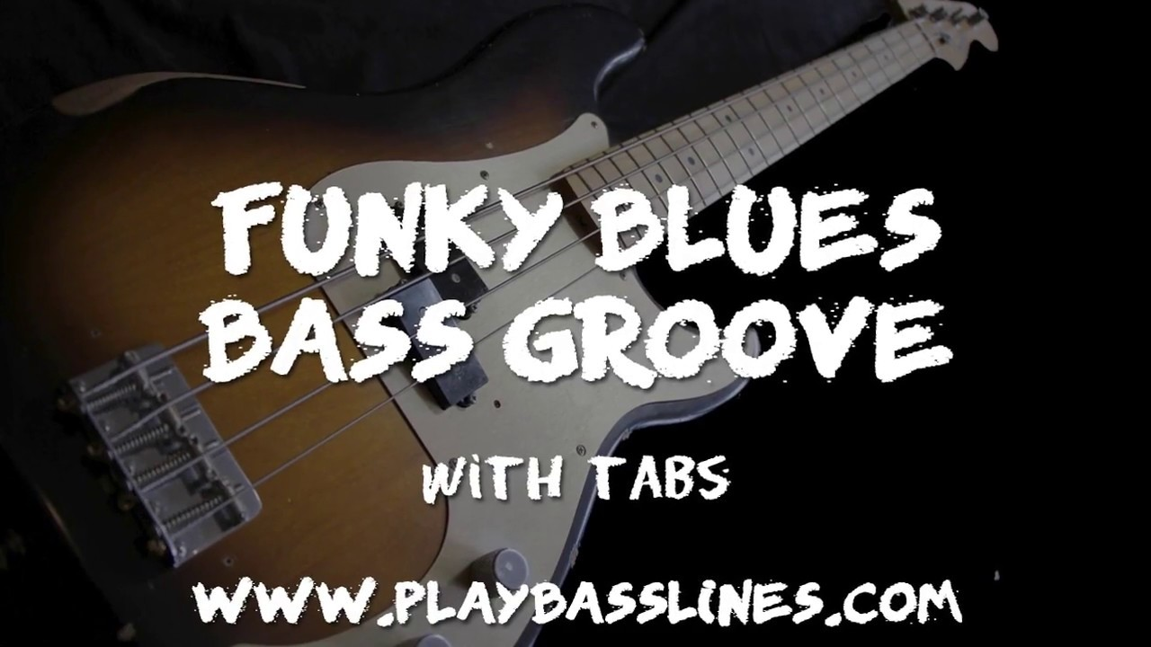 Funky Blues Bass Groove - Video + TAB | Bass Transcriptions