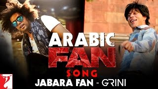Arabic FAN Song Anthem | Jabara Fan - Grini | Shah Rukh Khan | الأغنية العربية