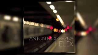 Anton McGeezus - Helix (Original Mix)