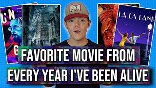 My Favorite Movies From Every Year I've Been Alive!