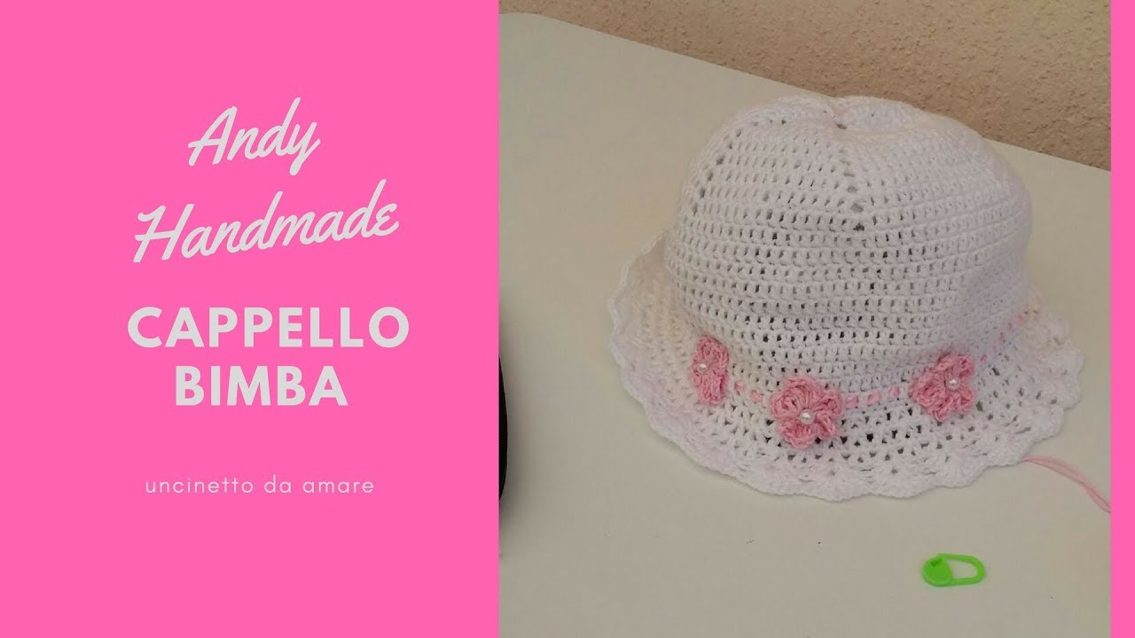 Cappellino Bimba Uncinetto Youtube