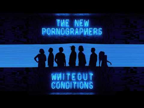 The New Pornographers - Whiteout Conditions (Official Audio)