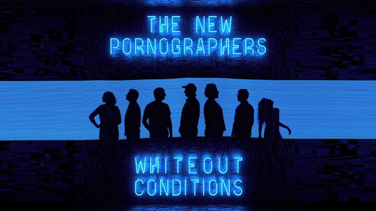 the-new-pornographers-whiteout-conditions-official-audio-the-new-pornographers