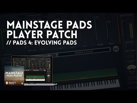 MainStage Pads Player Demo - Pads 4: Evolving Pads