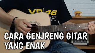 Cara genjreng (strumming) gitar yang enak