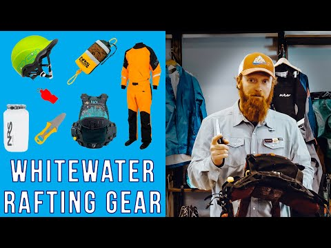 Whitewater Rafting Gear: Introduction To River Gear