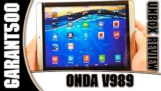 Onda V989 Розпакування та огляд великого планшета за не великі гроші!