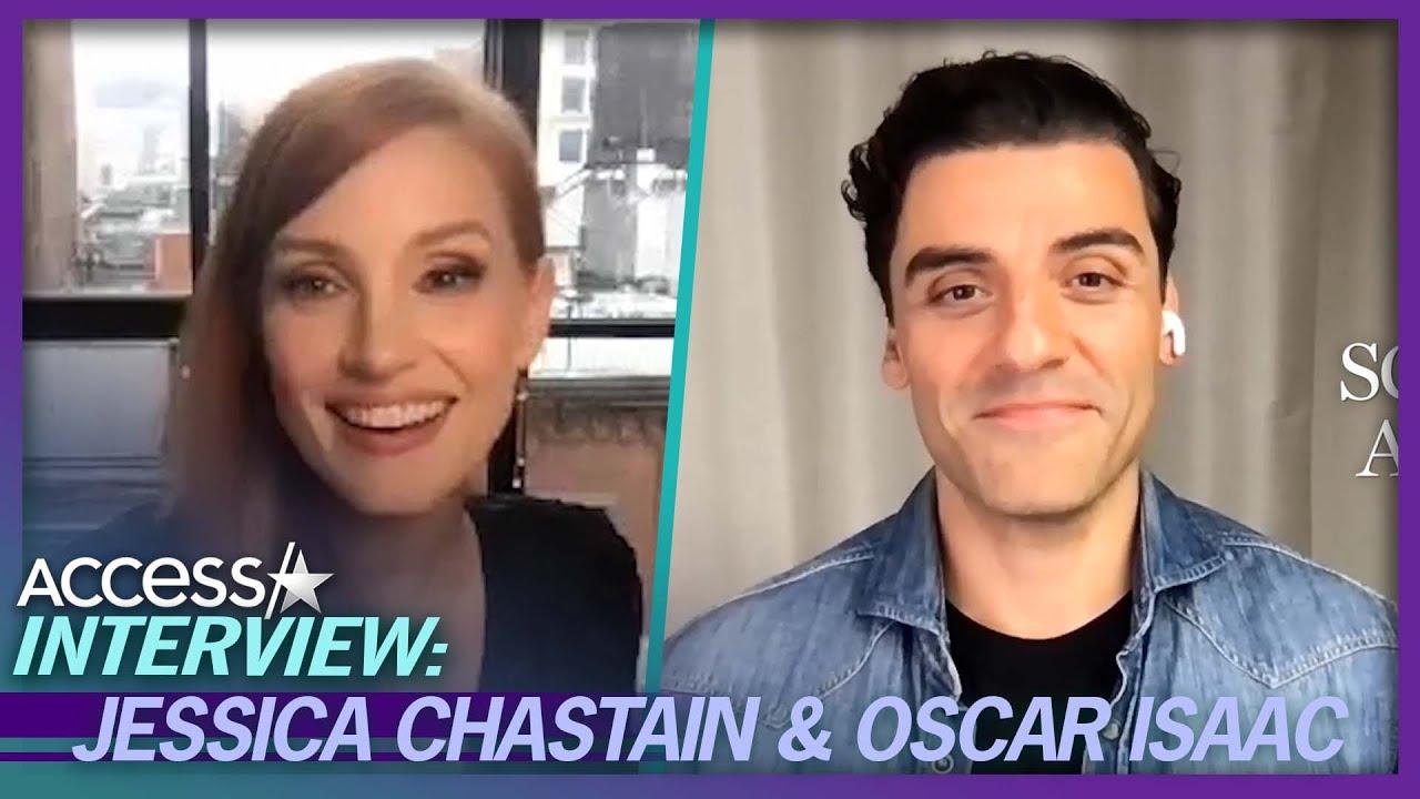 Jessica Chastain & Oscar Isaac Explain Their Intense On-Screen Chemistry