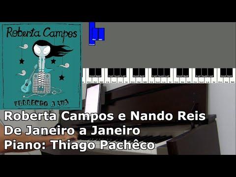 Roberta Campos e Nando Reis - De Janeiro a Janeiro Piano: Thiago Pachêco