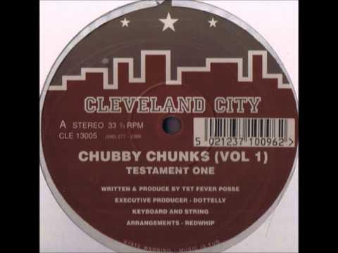Chubby Chunks - Testament One
