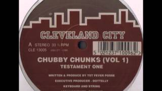 Chubby Chunks - Testament One