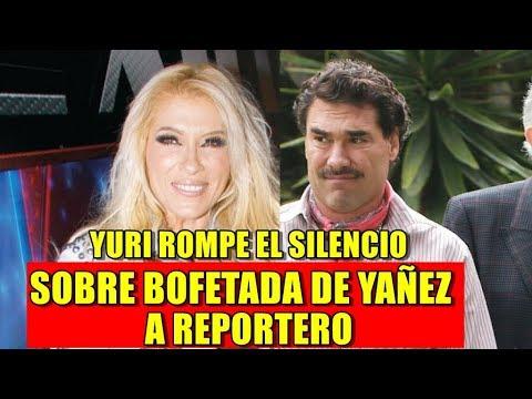 Yuri ROMPE EL SILENCIO tras BOFETADA de Eduardo Yáñez a REPORTERO