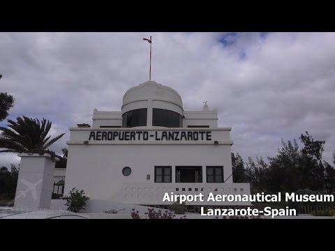 Lanzarote Airport Aeronautical Museum [FULL HD]