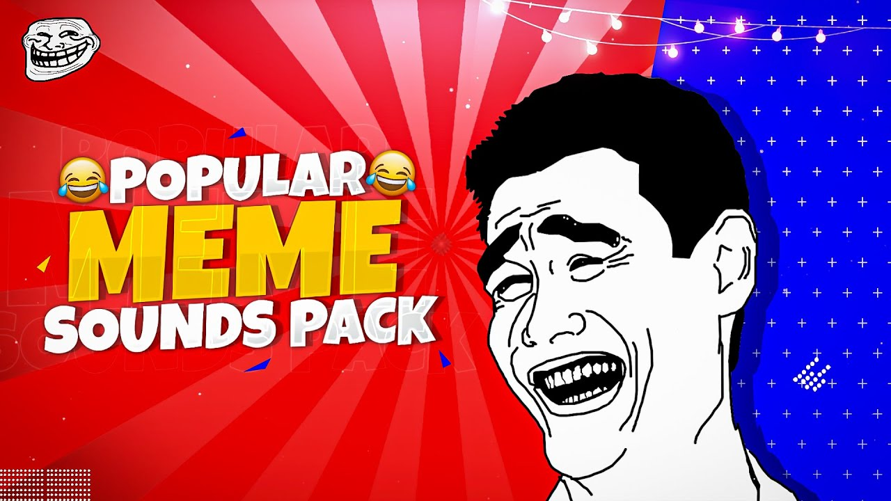 Popular Meme Sound Effects Pack 2020 | Download Latest ...
