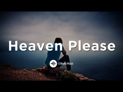 """Heaven Please"" - Motivational Christian Rap/Hip Hop Instrumental 2017 (Prod. By IJ Beats)"