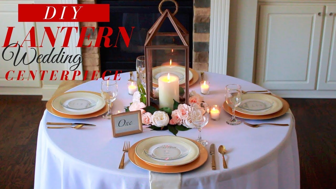 Diy Lantern Wedding Centerpieces How To Make A Centerpiece With Flowers