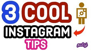 3 Cool Instagram Tips for Android User|Tamil Tech Ginger
