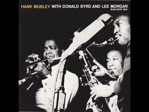 Hank Mobley - 1956 - With Donald Byrd & Lee Morgan - 01 Touch and go