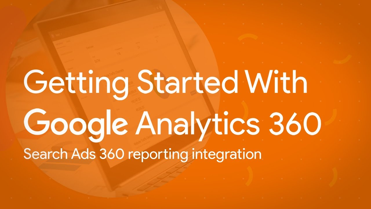 Search Ads 360 reporting integration