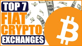 Best Fiat Cryptocurrency Exchanges