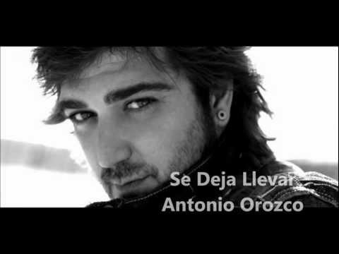 Se deja llevar - Antonio Orozco Letra