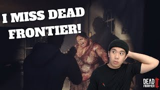 I MISS DEAD FRONTIER - DEAD FRONTIER 2 (PC) Live Stream and More