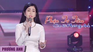 Phận Tơ Tằm - Phương Anh (Official MV)