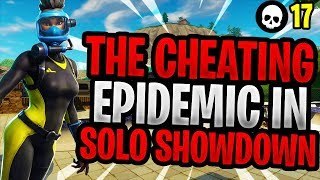 The Solo Showdown Cheating EPIDEMIC In Fortnite! (Season 5 Competitive Battle Royale)