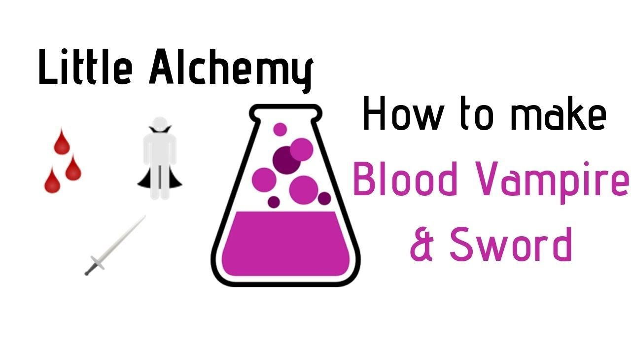 Little Alchemy How To Make Blood Vampire Sword Cheats Hints Youtube