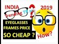 Trending Eyeglasses frames price  in india | how quality eyeglasses frames are cheap in India?