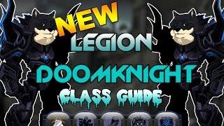AQW - New Legion Doomknight 2017 Class Guide (Skills/Solos)