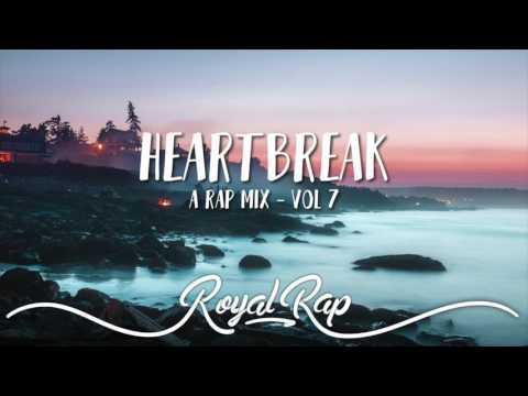 Heartbreak - A Rap Mix [Volume 7]