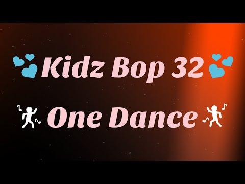 Kidz Bop 32-One Dance (Lyrics)
