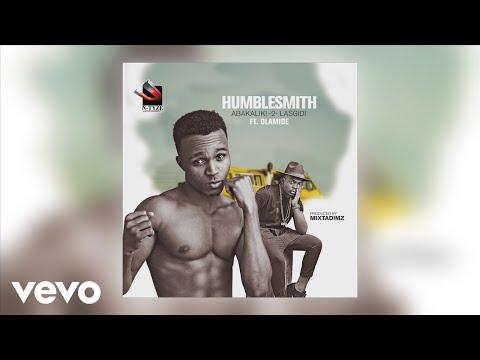 Humblesmith - Abakaliki 2 Lasgidi (Official Audio) ft. Olamide