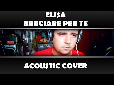 Elisa - Bruciare per te   Acoustic Cover di Marco Maietta