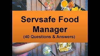 Servsafe Food Manager Practice Exam Questions (40 Q&A)