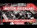 Motor Zor Marş Alıyor Veya Hemen Stop Ediyor   Motor Arızaları 2.bölüm   Grey Garage