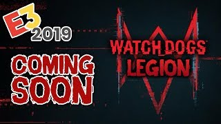 Watch Dogs Legion - First Official Teaser / COMING SOON E3 2019 (Watch Dogs 3)