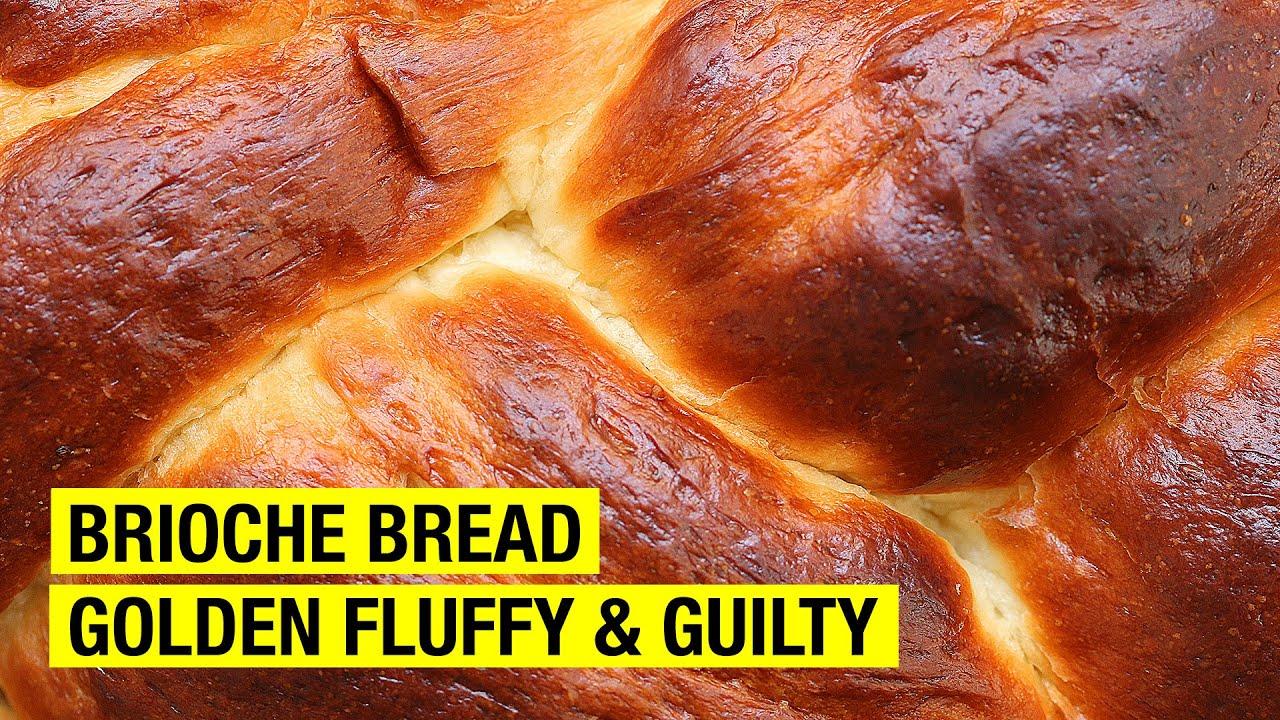 How To Make Brioche Bread Better !
