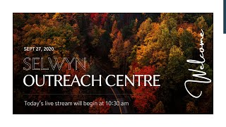 Sept 27th | AM Sunday Service | Selwyn Outreach Centre